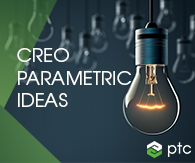 Creo Parametric Ideas
