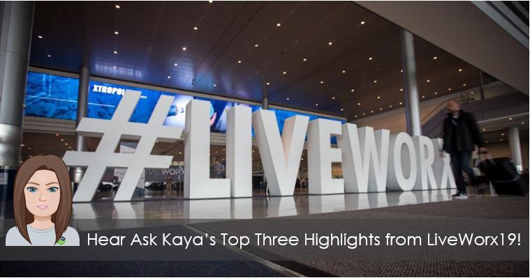 Ask Kaya - LiveWorx Recap - Post Image.PNG