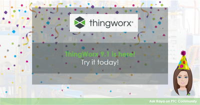 ThingWorx 9.1 Release Announcement - LinkedIn Image.PNG