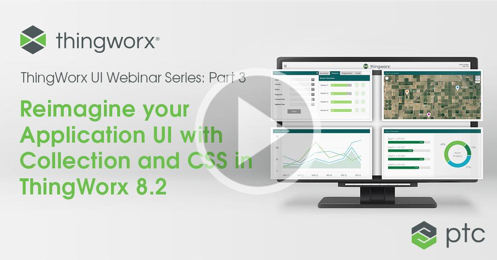 ThingWorx UI Webinar Part 3